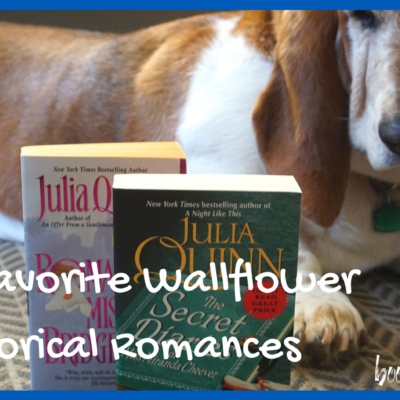 My 4 Favorite Wallflower Historical Romances