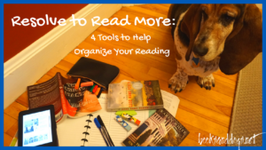 4 Tools to Help You Organize Your Reading and a Dog