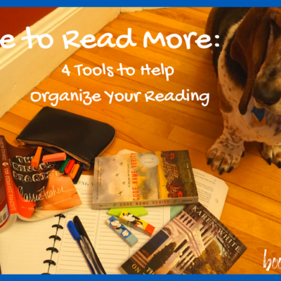 Resolve to Read More: 4 Tools to Help Organize Your Reading in 2020