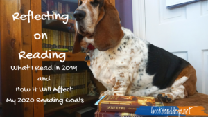 Reflecting on Reading Goals for 2020 and a dog