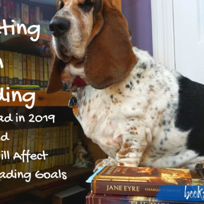 Reflecting on Reading: What I Read in 2019 and How That Will Affect My 2020 Reading Goals