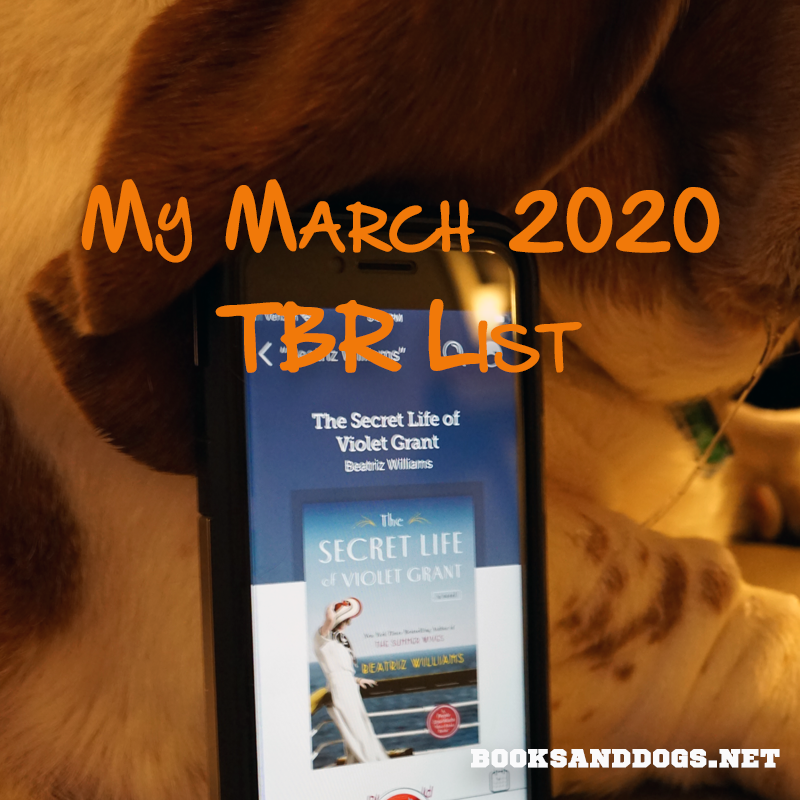 My March 2020 Te Be Read List and a basset hound