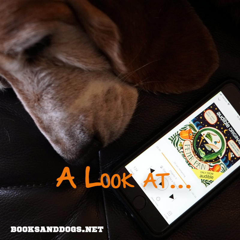 Peter Pan by J.M. Barrie and a basset hound