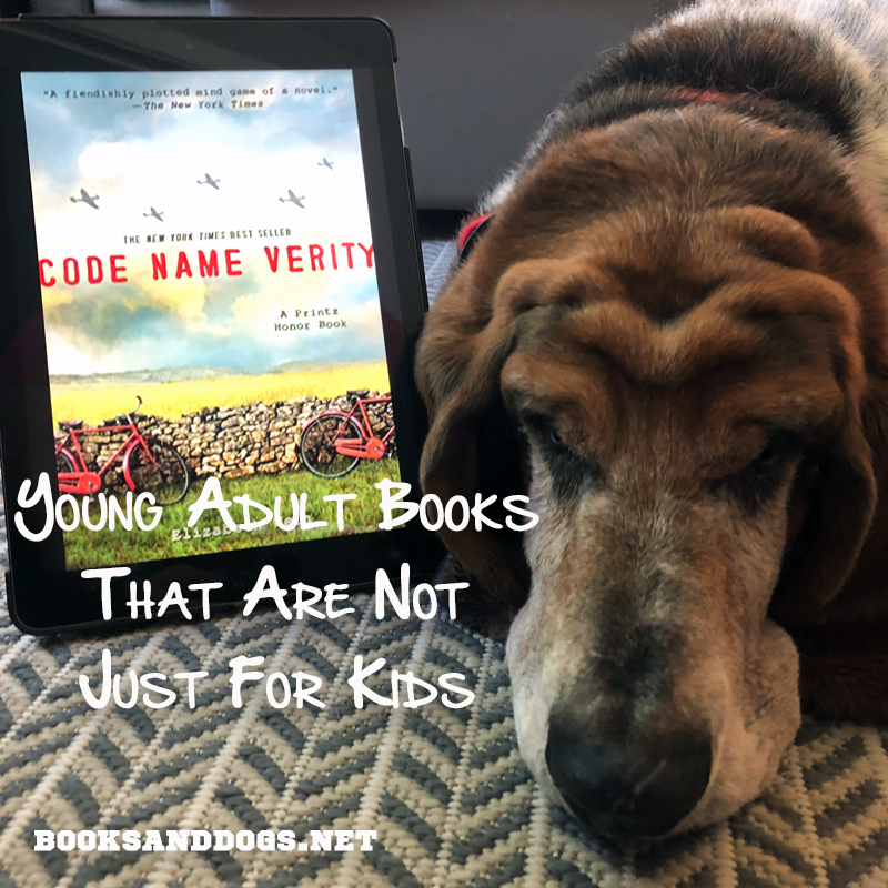 Code Name Verity by Elizabeth Wein and a basset hound