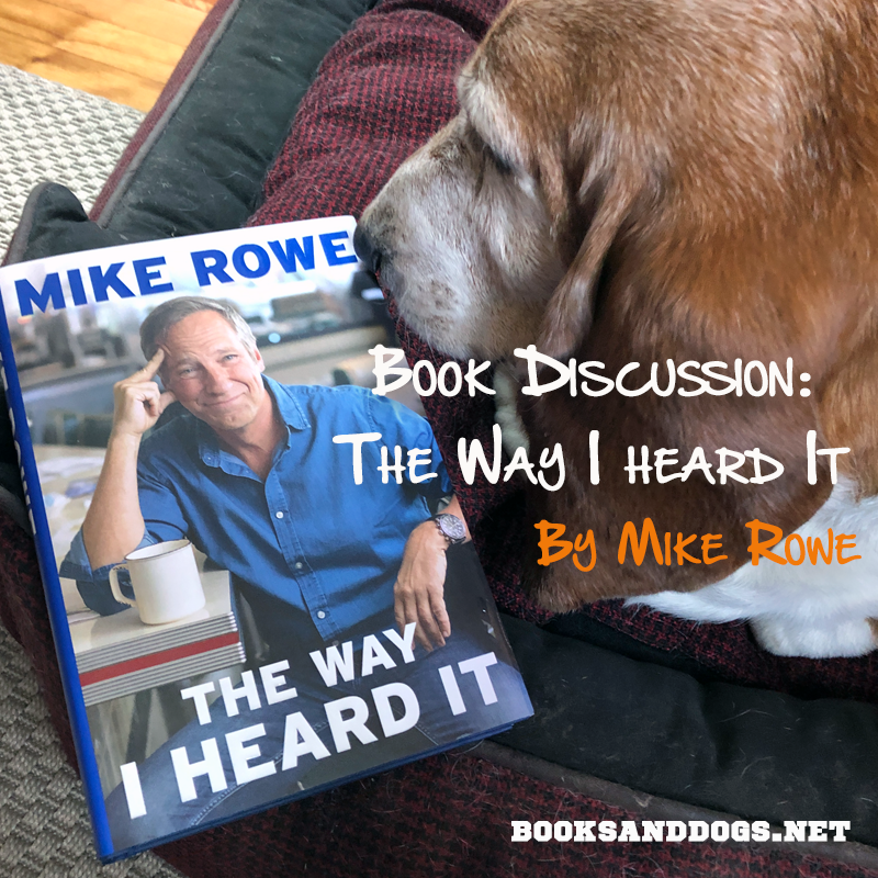 The Way I Heard It by Mike Rowe and a basset hound