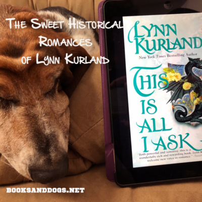 The Sweet Historical Romances of Lynn Kurland