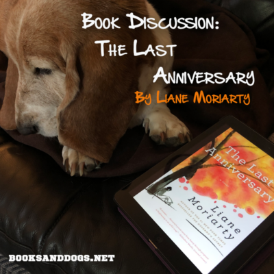 Book Discussion: The Last Anniversary by Liane Moriarty