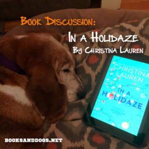In a Holidaze by Christina Lauren and a basset hound