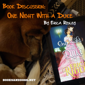 One Night With a Duke by Erica Ridley and a basset hound