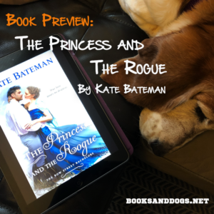The Princess and the Rogue by Kate Bateman and a basset hound