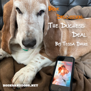 The Duchess Deal by Tessa Dare and a basset hound